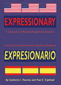 Expressionary/Expresionario: A Dictionary of Spanish/English Expressions