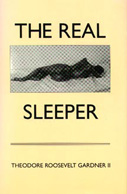The Real Sleeper: A Love Story