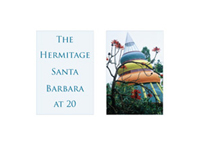 The Hermitage Santa Barbara at 20